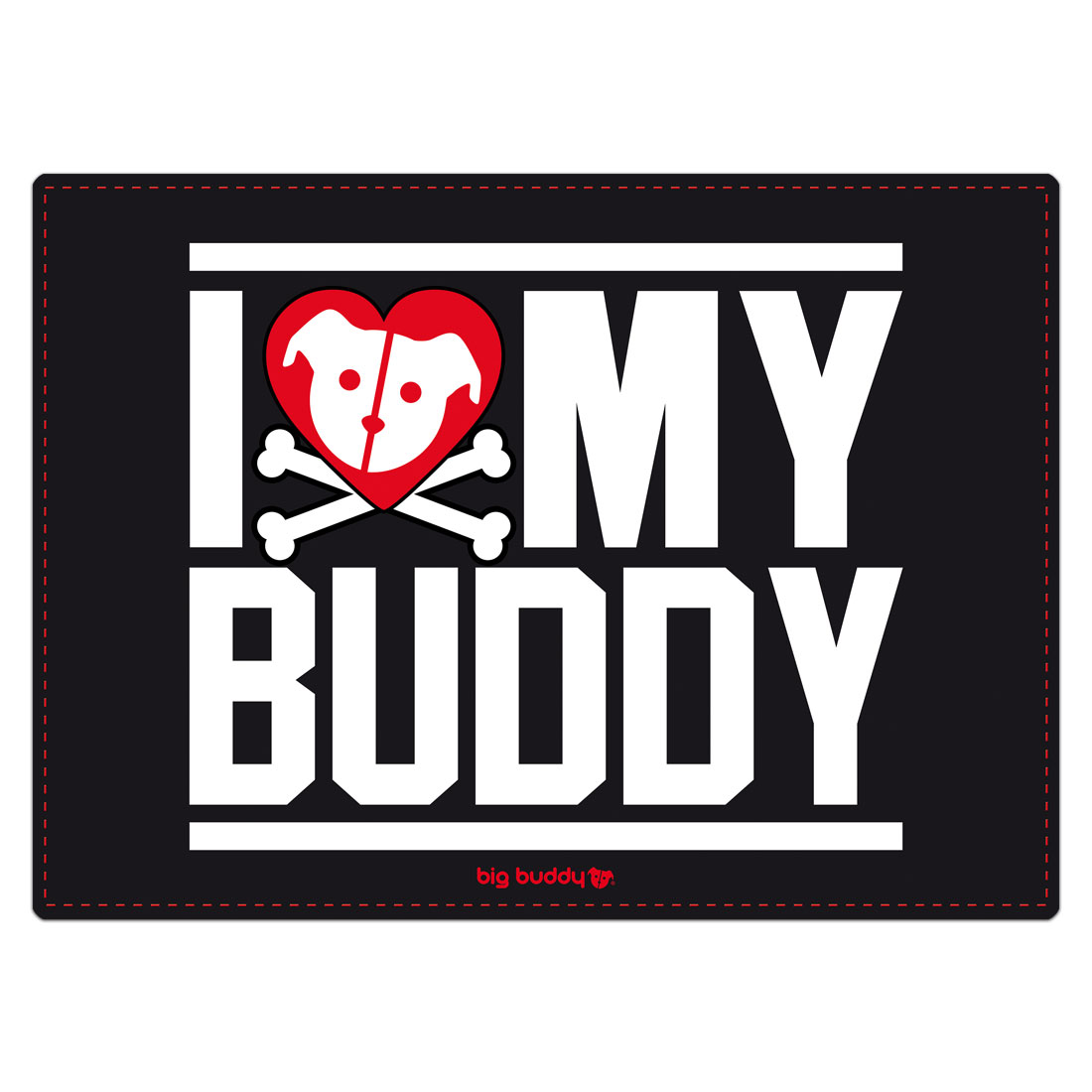 "Big Buddy Futtermatte ""I Love My Buddy"""